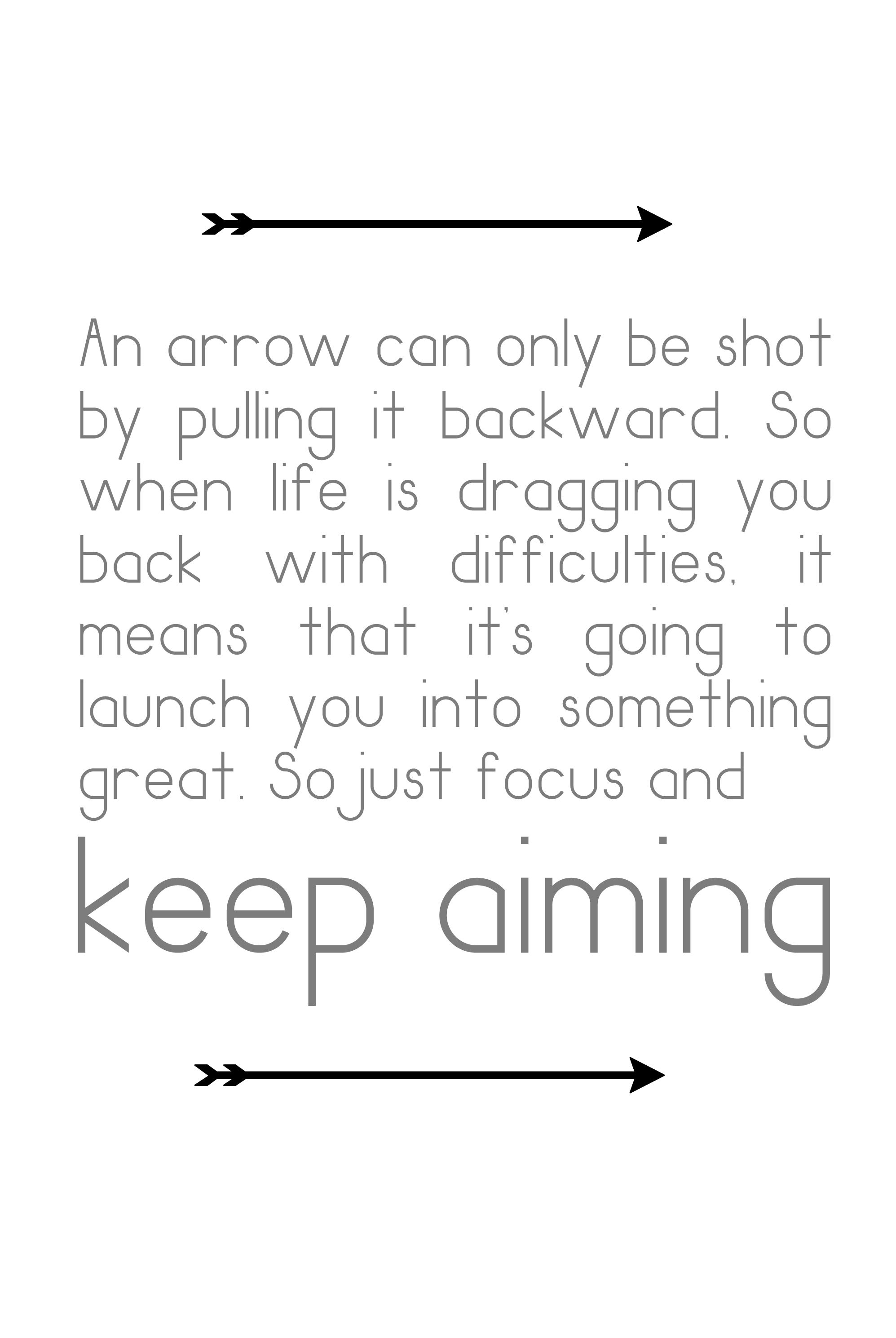 Arrow Quotes Life An Arrow  Quote About Strength And Hanging In Theresaw This And