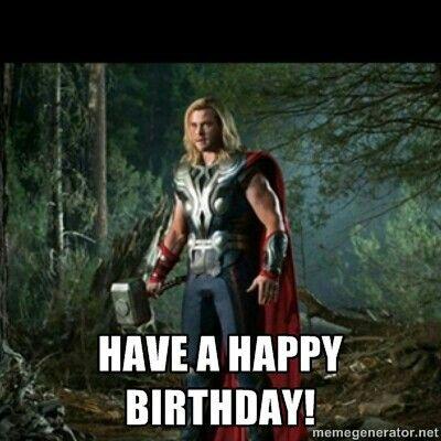 Thor Happy Birthday Happy Birthday Pictures Pinterest Happy