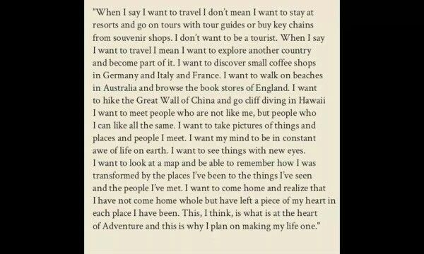 Why we love to travel. Author unknown.