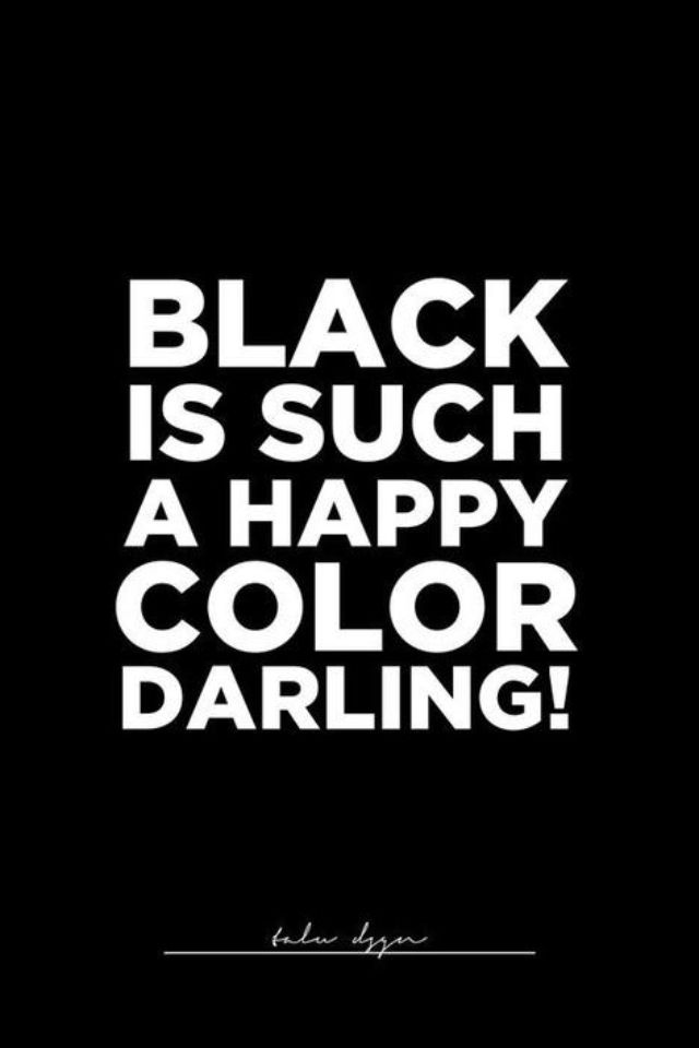 Clouds in my Cup | Black is such a happy color darling! #cloudsinmycup #black #quotes