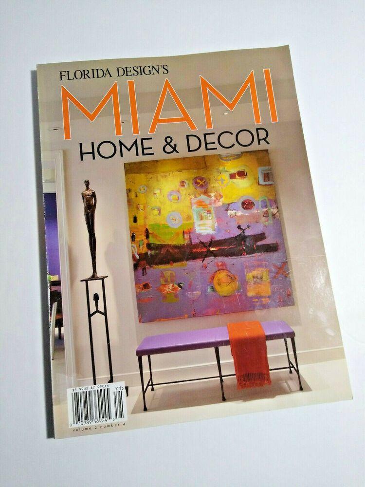 Florida Design S Miami Home Decor Magazine 2007 In 2020
