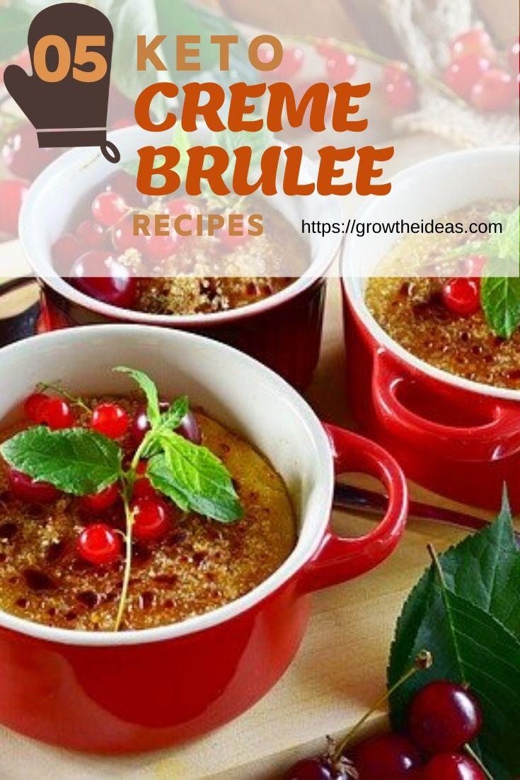 5 Keto Low-Carb Creme Brûlée Recipes For Delicious Dessert Ideas!