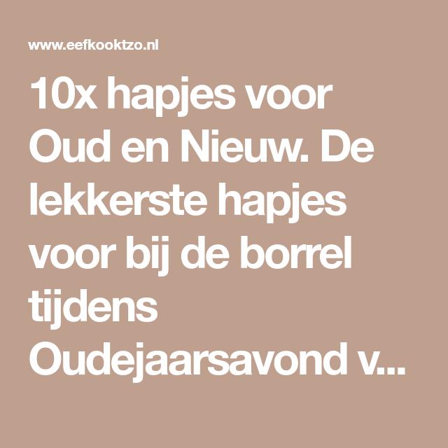 10x hapjes voor Oud en Nieuw | Eef Kookt Zo #hapjesoudejaarsavond
