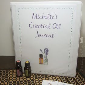 On A Wing And A Prayer: DIY Essential Oil Journal