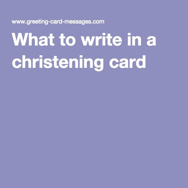 What To Write In A Christening Card Baby Pinterest Card