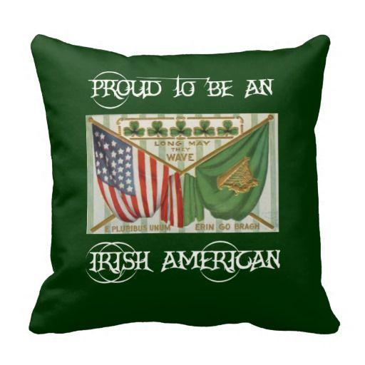 Proud to be an Irish American Throw Pillow