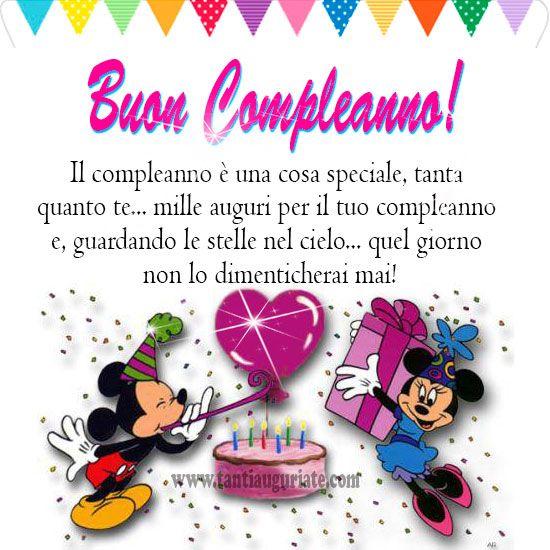 Il Compleanno E Una Cosa Speciale Tanti Auguri Buon Compleanno Auguri Di Buon Compleanno Messaggi Di Buon Compleanno