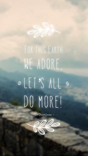 Save Environment Slogans And Posters Environment Quotes Environment Day Quotes Earth Day Quotes