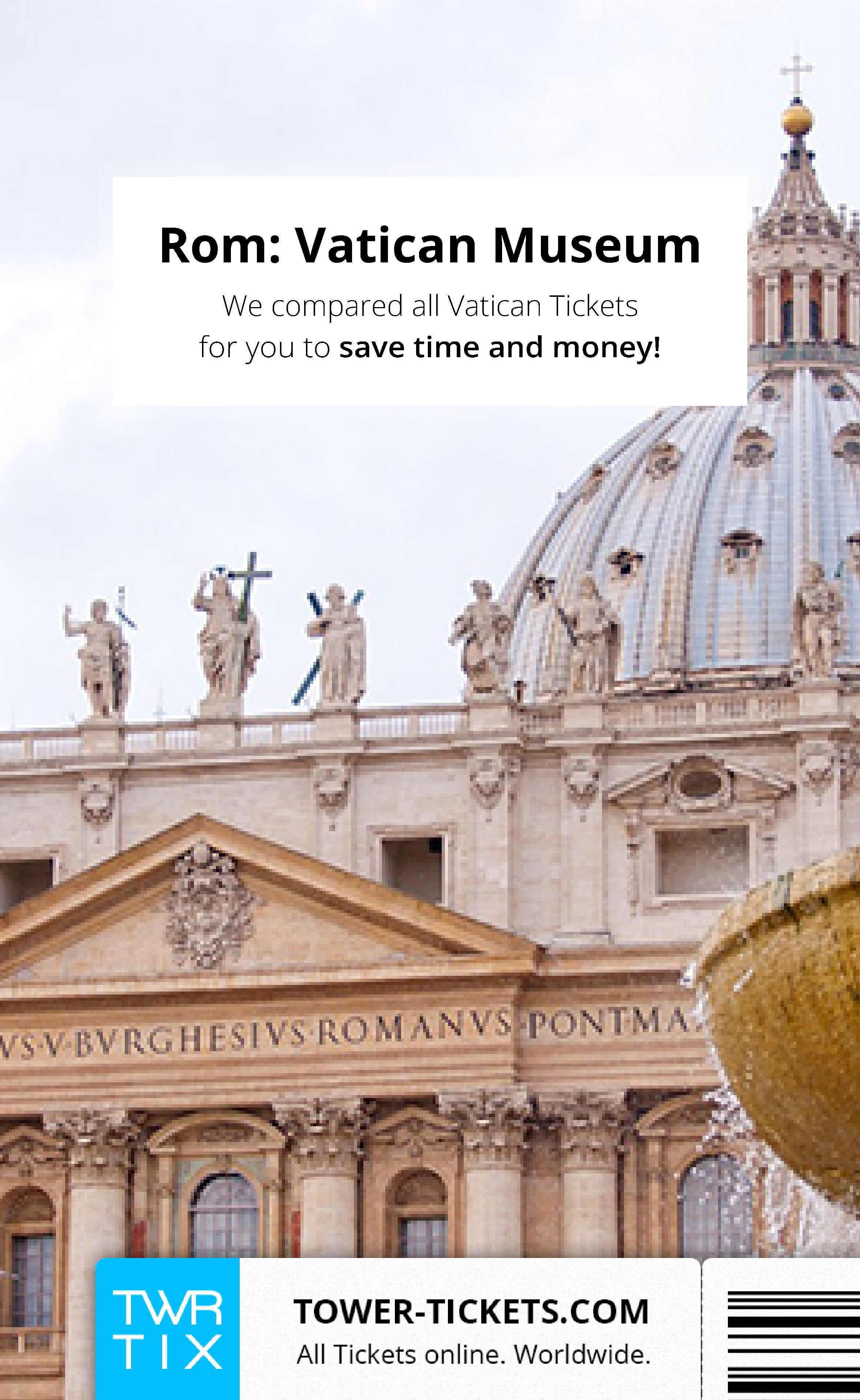 Vatican Tickets: Vatican Museum, Sistine Chapel & Saint