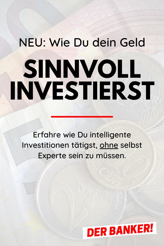 Geld Sinnvoll Investieren