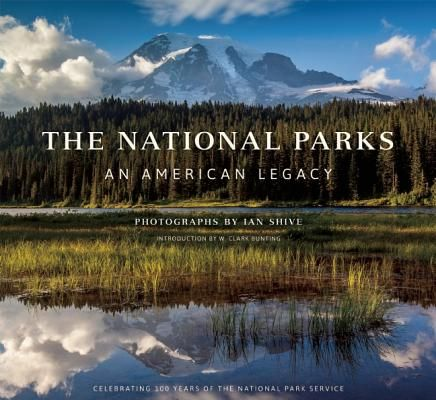 Best Coffee Table Book: The National Parks by Ian Shive - Best Coffee Table Book: The National Parks By Ian Shive The Best