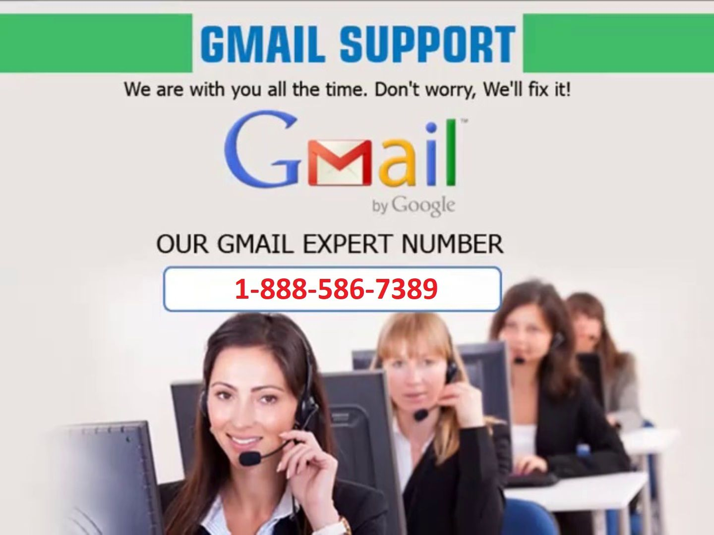 Gmail support we are with you all the time dont worry