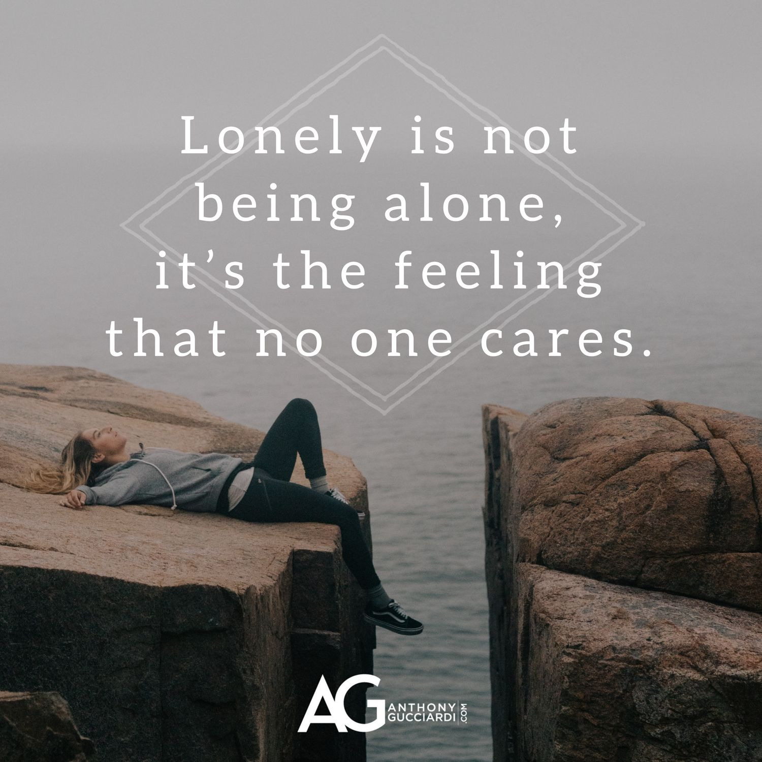 Lonely Is Not Being Alone It S Feeling That No One Cares No One Cares Feelings Ag Quote
