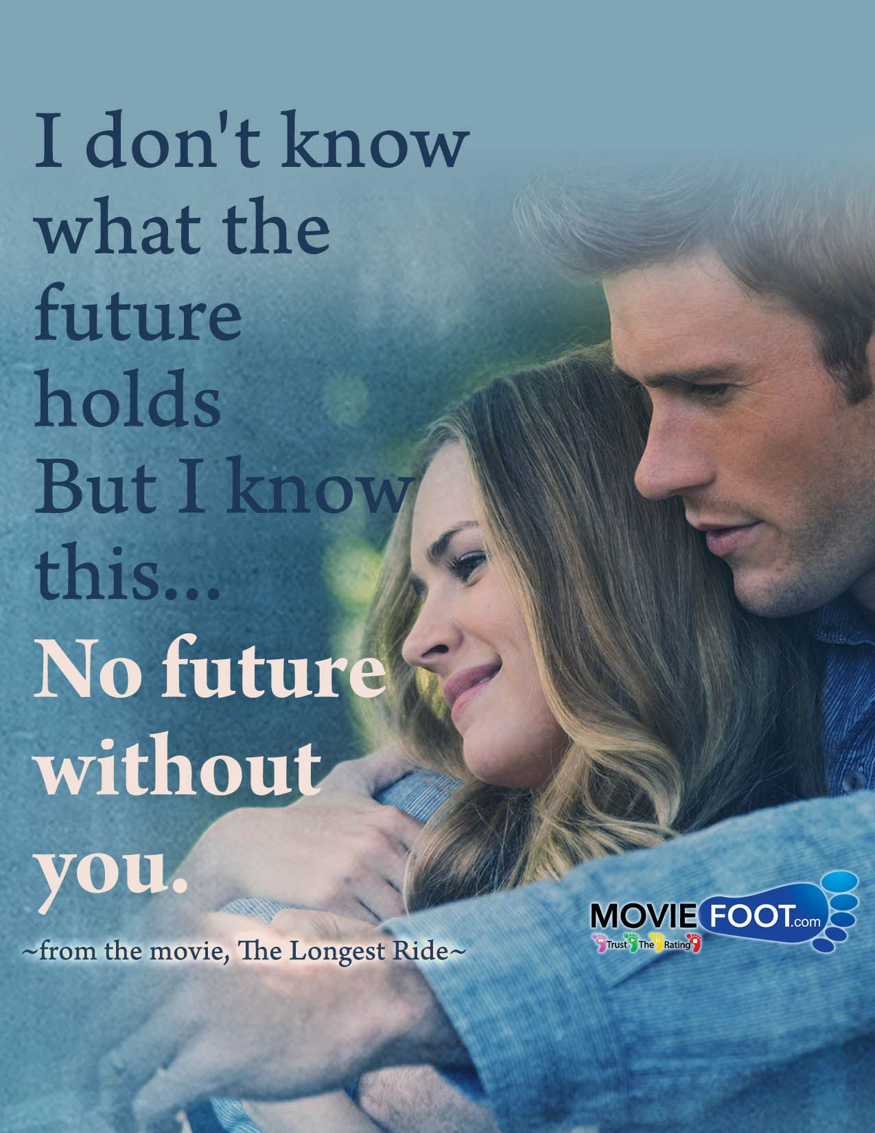 I don t know what the future holds But I know this The Longest Ride movie