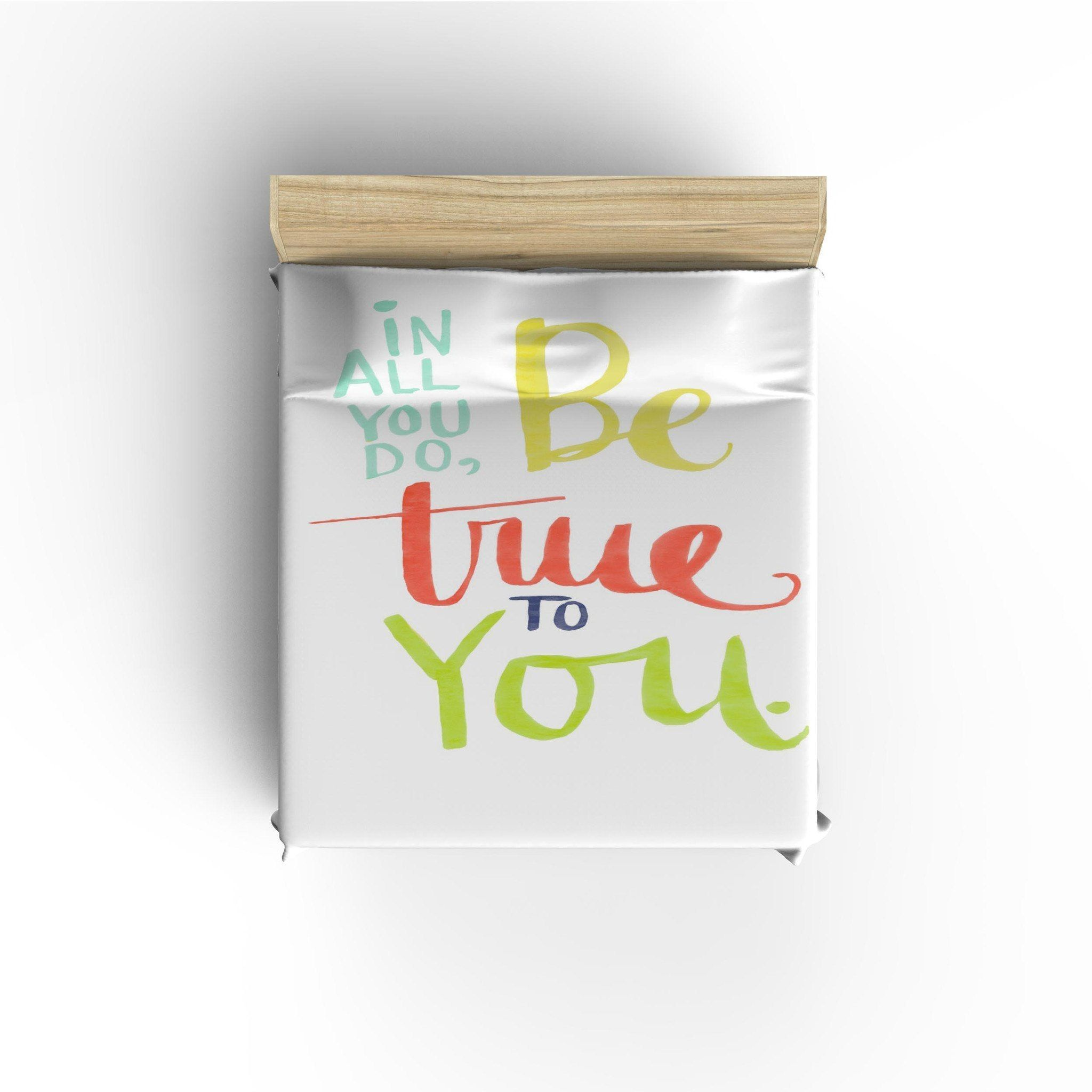 Be True to You'