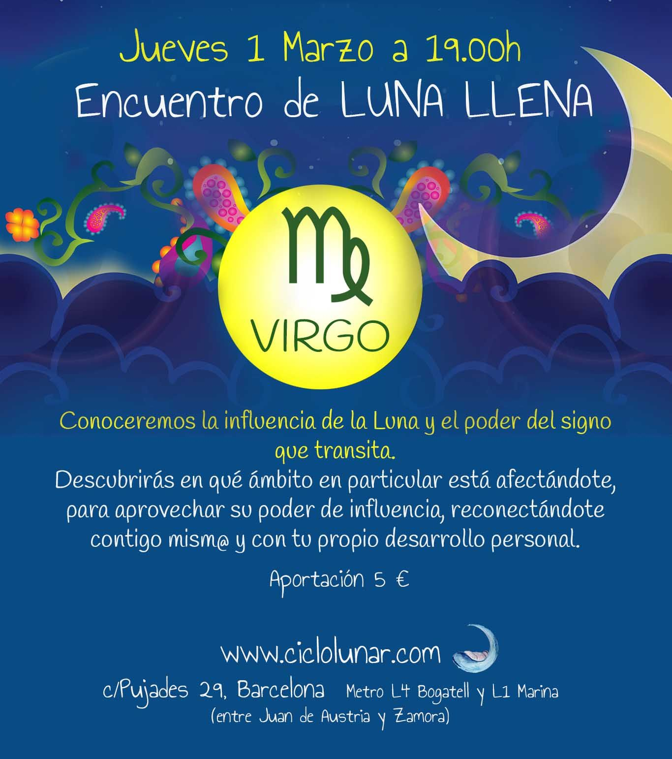 Encuentro Luna Llena Online Luna Llena De Virgo Viernes 26 Feb18 30h Luna Llena Ciclo Lunar Encuentro