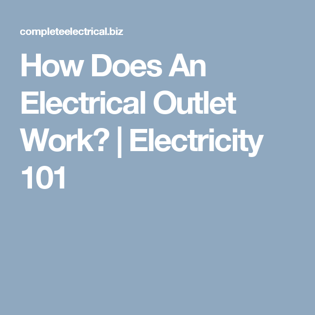 How Does An Electrical Outlet Work?   Electricity 101   Eléctricos ...