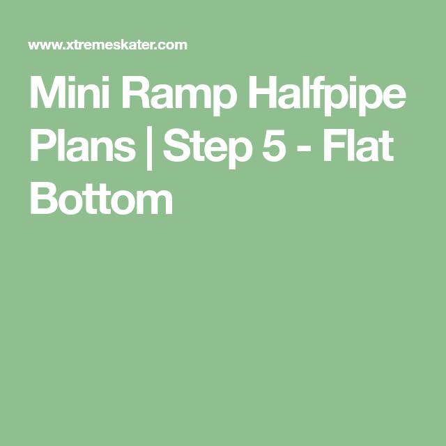 Mini Ramp Halfpipe Plans | Step 5 - Flat Bottom | How to ...
