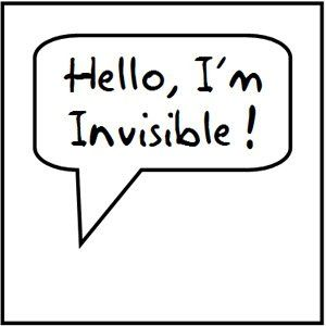 Hello, I'm invisible! | Be yourself quotes, Im invisible ...