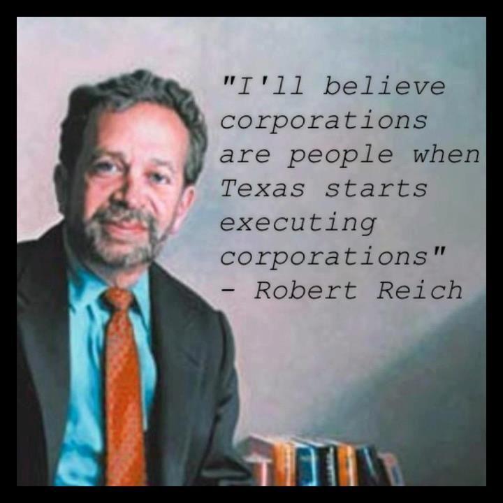 Amen, Robert Reich!