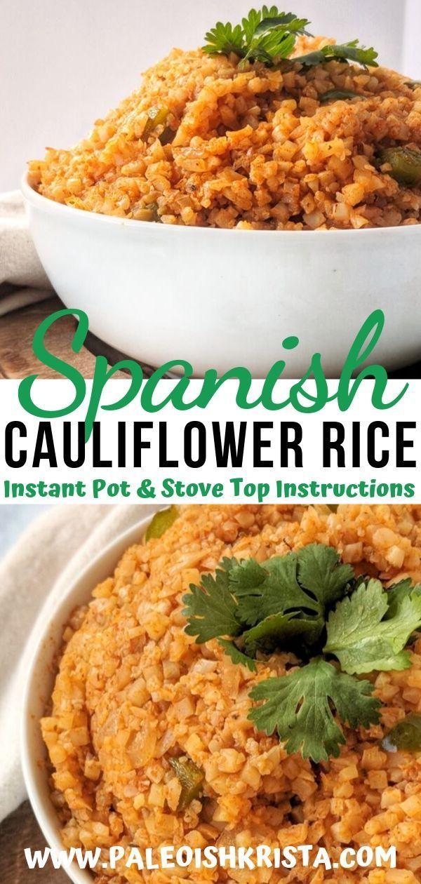 Instant Pot Spanish Cauliflower Rice | Paleoish Krista