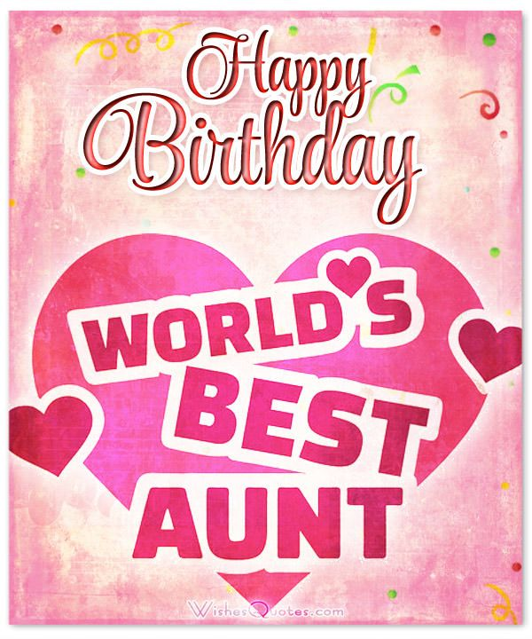 Heartfelt Birthday Wishes For Your Aunt WishesQuotes