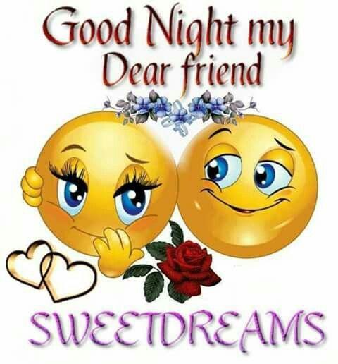 Good Night My Dear Friends Sweet Dreams Friends Good Night