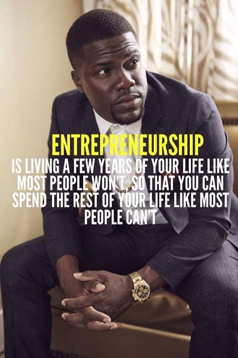 Entrepreneurship is living a few years of your life like ...