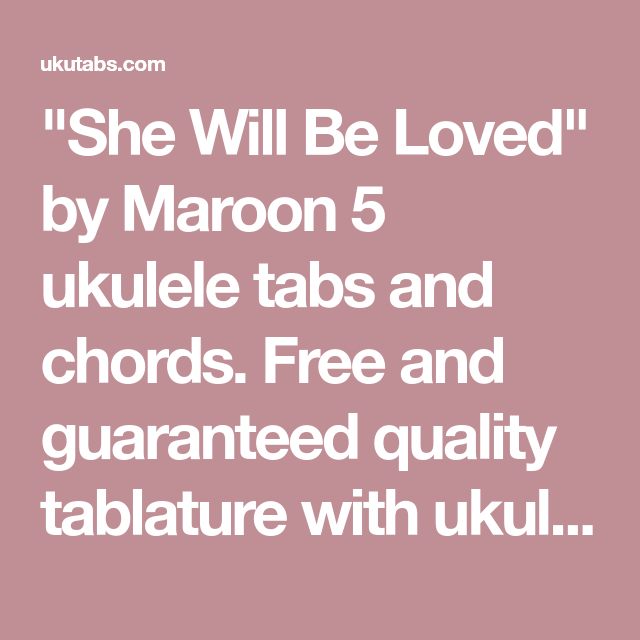 She Will Be Loved\