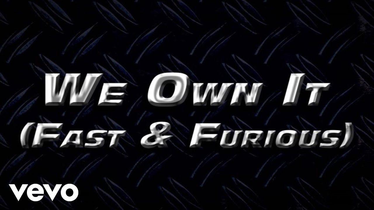 2 Chainz Wiz Khalifa We Own It Fast Furious Official Lyric Video Rap Music Videos Fast And Furious Reggae Music Videos