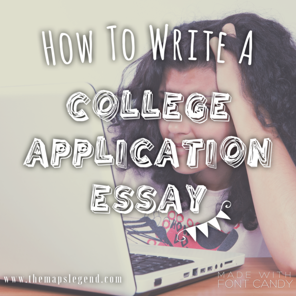 How To Write A College Application Essay  The Maps Legend  First  College Prowler Essay Competition The Greatest Application Essay Ever College  Essay Catcher In The Rye Essay Thesis also Academic Writers Online  Research Paper Essay Examples