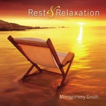 Rest & Relaxation (Montgomery Smith) | Reiki Nuevo