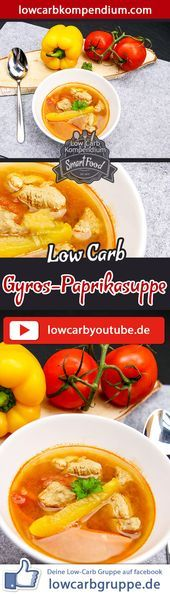 Photo of Gyros and paprika soup  Low carb-Gyros-Paprikasuppe  Low-C…