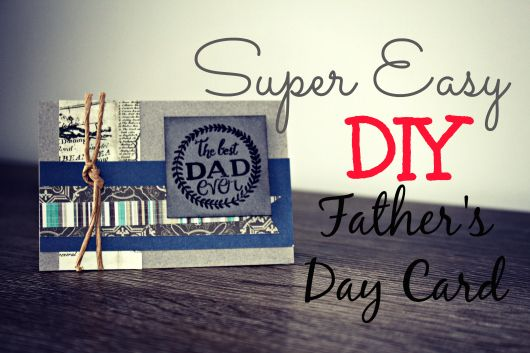 Fathers Day Card DIY