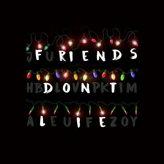 Friends don't lie. Stranger things tumblr, Papeis de