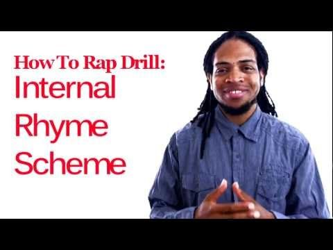 How to Rap:Internal Rhyme Scheme-How to Rap Drill   Use these rhyming words on the 2nd and 4th beat of the bar.  This is the basic pattern for internal rhyme schemes.    3 Rhyme Sets    Set 1  Band\Can|  Chan\Dan|  Fang\Gang|  Hand\Bland|    Set 2  James\Lame|  Mame\Name|  Plays\Raise|  Same\Jane|    Set 3  Shout\Towell|  Thou\Vow|  Wow\Yao|  Zach\Shack|    Check out http://Emceemind.com for more info.