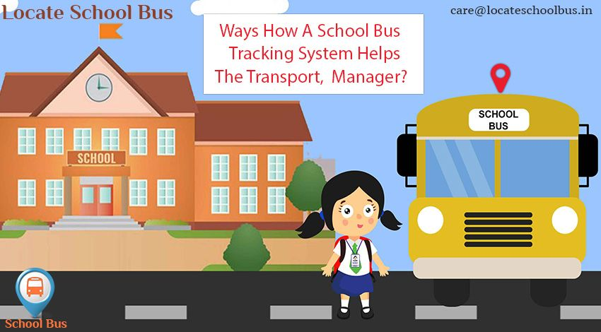 Ways, How A School Bus #Tracking System Helps The Transport
