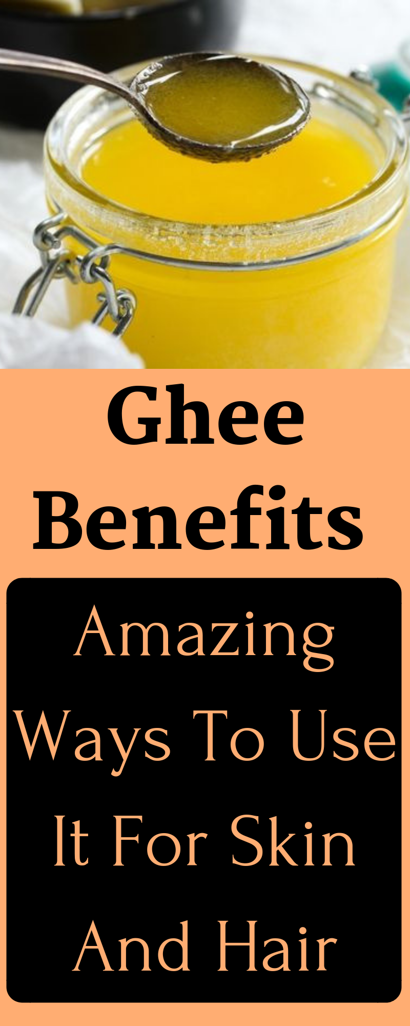Ghee Benefits Amazing Ways To Use It For Skin And Hair Skin Skincare Haircare Diyhair Beauty Beautytips Beautycar Ghee Benefits Ghee Skin Care Secrets