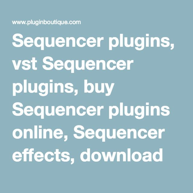 sequencer plugins vst sequencer plugins buy sequencer plugins