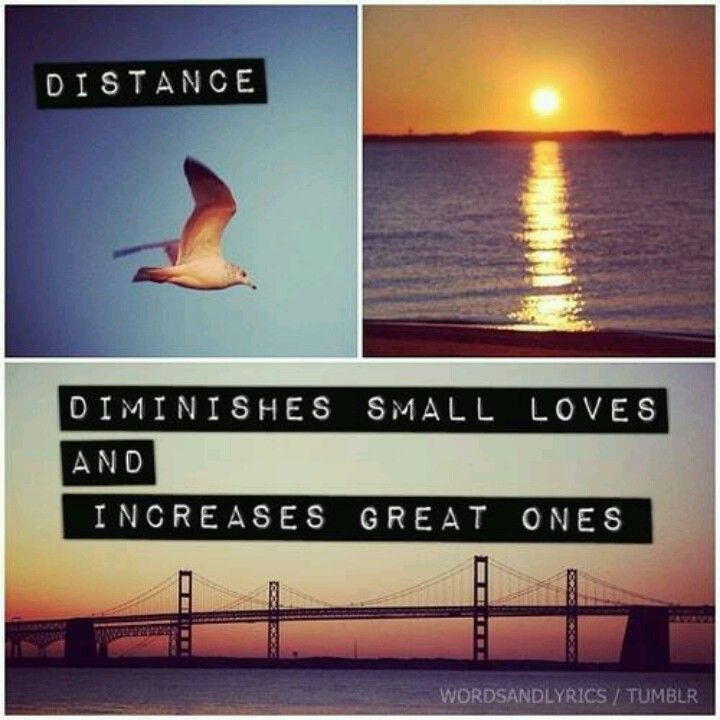Sad But True Only Great Love Can Withstand Distance With