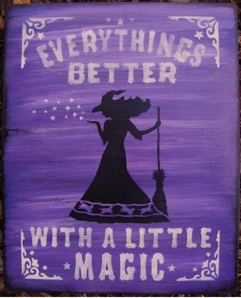 Primitive witch halloween sign witches Signs Everythings Better with a little Magic Folk Art witchcraft wiccan decorations cats primitives #wiccandecor