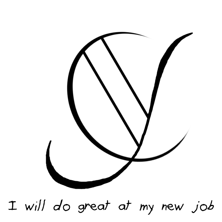 I Will Do Great At My New Job Sigil Requested By Anonymous Whitch