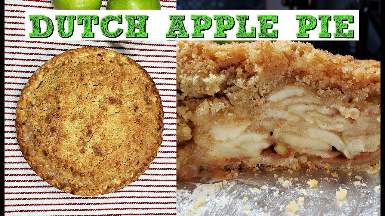 How To Make Dutch Apple Pie Easy Dutch Apple Pie
