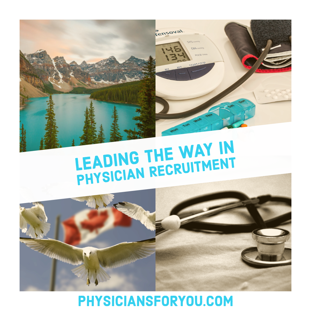 If you are a Physician looking to work in Canada, or a