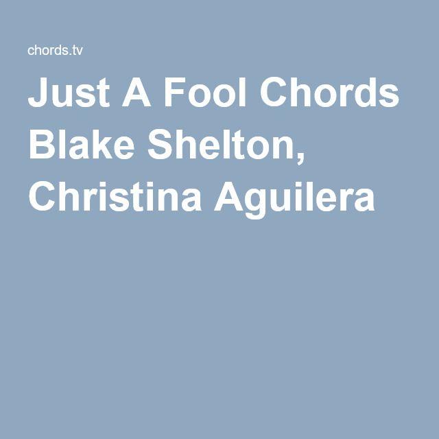 Just A Fool Chords Blake Shelton Christina Aguilera Ukelele