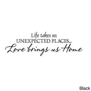 Life Takes Us Unexpected Places Vinyl Wall Decal Black Decal The