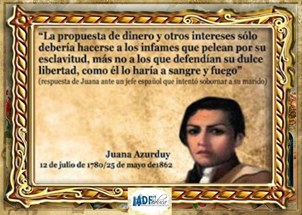 Juana Azurduy Frase Frases Día De La Independencia Y