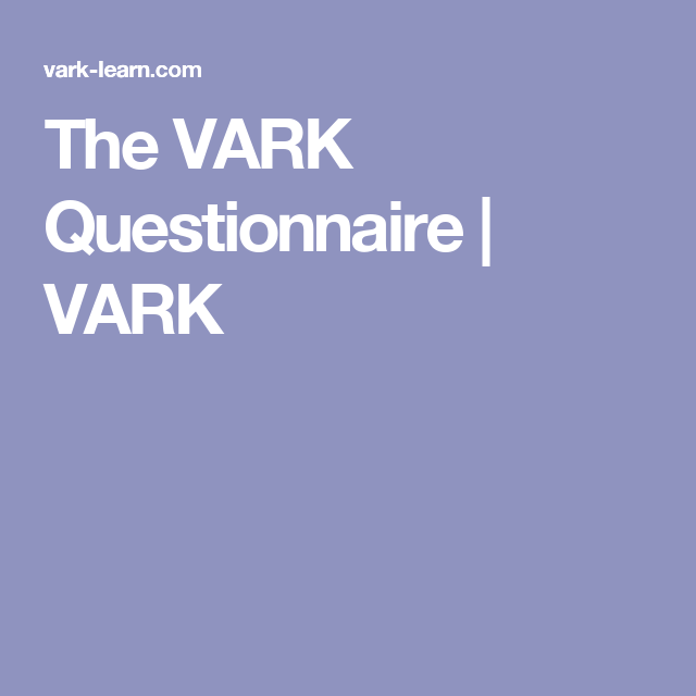 graphic relating to Learning Styles Assessment Printable called The VARK Questionnaire VARK Mastering Patterns Understanding