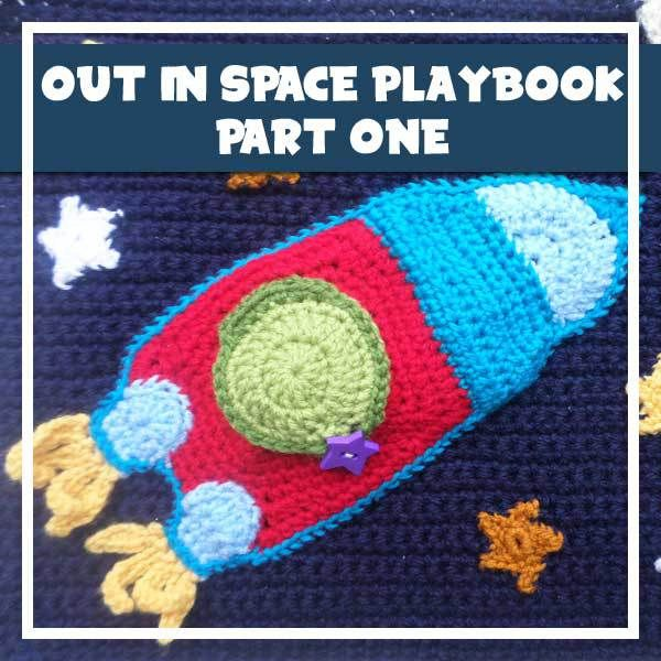 Free crochet pattern: My Crochet Out in Space Playbook (Part 1) by ...