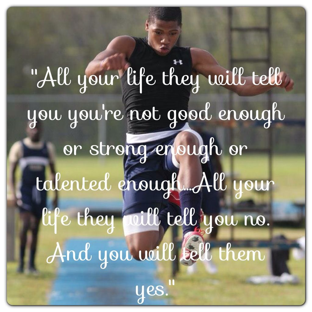 Track & field Triple jump   Track quotes